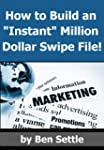"How to Build an ""Instant"" Million-Dol..."