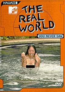 The Real World You Never Saw, Hawaii (1999)