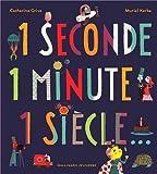 "Afficher ""1 seconde 1 minute 1 siècle..."""