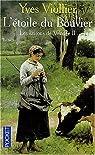 Les saisons de Vend�e Tome 2 : L'�toile du Bouvier par Viollier