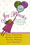 Joy Breaks (0310213452) by Patsy Clairmont