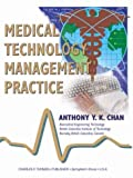 img - for Medical Technology Management Practice book / textbook / text book
