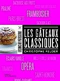 echange, troc Christophe Felder, Catherine Bouillot - Les gâteaux classiques