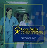 img - for Core Skills for Nurse Managers: A Training Toolkit book / textbook / text book