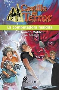La Computadora Maldita / The Cursed Computer Castillo Del