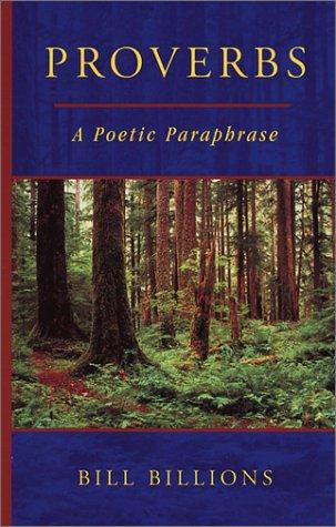Proverbs: A Poetic Paraphrase