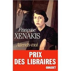 Attends-moi de Françoise Xenakis