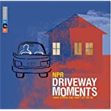 NPR Driveway Moments: Radio Stories That Won't Let You Go