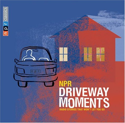 npr-driveway-moments-radio-stories-that-wont-let-you-go