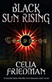 Black Sun Rising (Coldfire Trilogy)