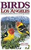 Birds of Los Angeles (U.S. City Bird Guides) (1551051044) by Fisher, Chris