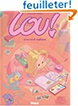 Lou !, tome 1 : Journal infime