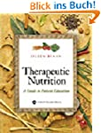 Therapeutic Nutrition: A Guide to Pat...