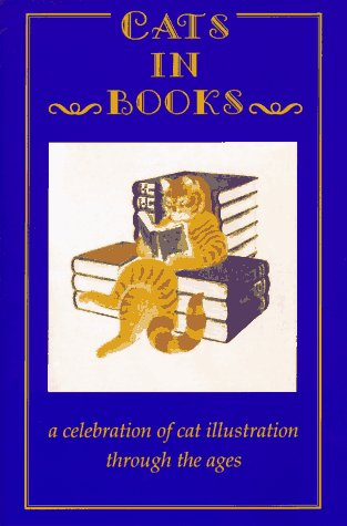 Cats in Books : A Celebration of Cat Illustration Through the Ages, RODNEY DALE