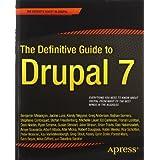"The Definitive Guide to Drupal 7 (Definitive Guide Apress)von ""Benjamin Melancon"""