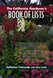 img - for The California Gardener's Book of Lists book / textbook / text book