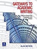 Gateways to academic writing :  effective sentences, paragraphs, and essays /
