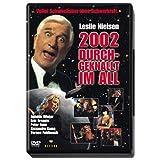 """2002 - Durchgeknallt im Allvon """"Leslie Nielsen"""""""