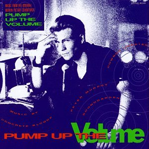 Cliff martinez various artists pump up the volume music from the original motion picture - Cd concreet ...