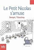 PT NICOLAS S'AMUSE (LE) : LES HISTOIRES INÉDITES DU PETIT NICOLAS T.06