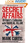 Secret Affairs: Britain's Collusion w...