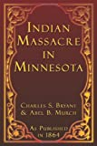 img - for Indian Massacre in Minnesota book / textbook / text book