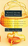 img - for Science and the Founding Fathers: Science in the Political Thought of Jefferson, Franklin, Adams, and Madison book / textbook / text book