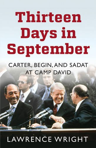 Thirteen Days in September: Carter, Begin, and Sadat at Camp David