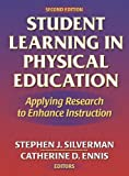 img - for Student Learning in Physical Education - 2nd: Applying Research to Enhance Instruction:2nd (Second) edition book / textbook / text book