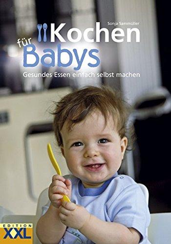 kochen f r babys gesundes essen einfach selbst machen. Black Bedroom Furniture Sets. Home Design Ideas