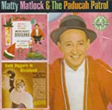 And They Called It Dixieland/Gold Diggers in Dixieland By Matty Matlock (2008-10-06)