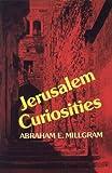 img - for Jerusalem Curiosities by Abraham E. Millgram (1990-10-22) book / textbook / text book