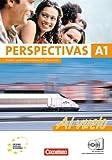 Perspectivas - Al vuelo: A1 - Kurs- und Arbeitsbuch mit Lösungsheft: Inkl. CDs mit sämtlichen Hörtexten und Vokabeltaschenbuch