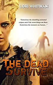 The Dead Survive