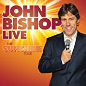 John Bishop Live: The Sunshine Tour | [John Bishop]