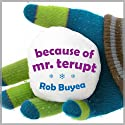Because of Mr. Terupt (       UNABRIDGED) by Rob Buyea Narrated by Arielle DeLisle, Mike Chamberlain