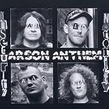 Arson Anthem Insecurity Notoriety