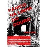 Pânico na Linha do Douro