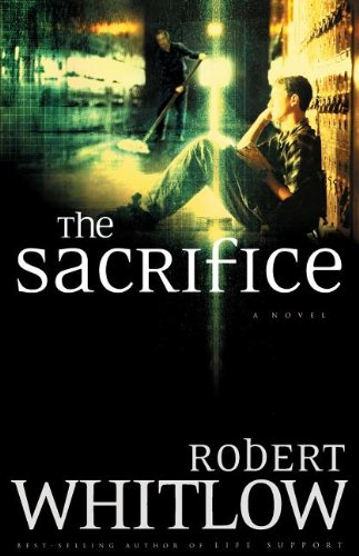 The Sacrifice [Whitlow, Robert] (Tapa Blanda)