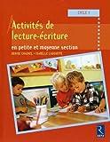 Activités de lecture et d'écriture en petite et moyenne section : Cycle 1