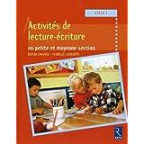 Activit�s de lecture et d'�criture en petite et moyenne section : Cycle 1par Denise Chauvel