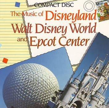 the-music-of-disneyland-walt-disney-world-and-epcot-center