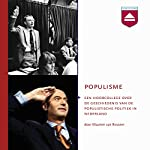 Populisme: Hoorcollege over de geschiedenis van de populistische politiek in Nederland | Maarten van Rossem