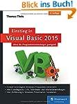 Einstieg in Visual Basic 2015: Ideal...