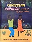 img - for Caribbean Carnival: Songs of the West Indies by Burgie, Irving (1992) Hardcover book / textbook / text book