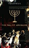 The Fall of Jerusalem (0141888679) by Josephus, Flavius