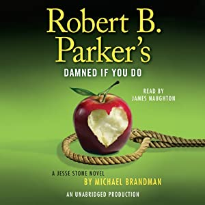 Robert B. Parker's Damned If You Do Audiobook
