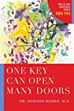 img - for One Key Can Open Many Doors: Health and Happiness Series (Book 5) book / textbook / text book