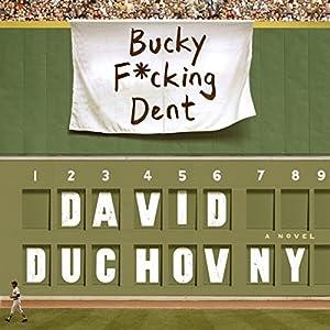 Bucky F*cking Dent Hörbuch