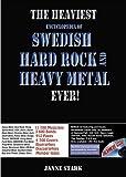 The Heaviest Encyclopedia of Swedish Hard Rock and Heavy Metal Ever!